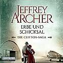 Erbe und Schicksal (Die Clifton-Saga 3) Audiobook by Jeffrey Archer Narrated by Erich Räuker