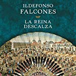 La reina descalza [The Barefoot Queen] | Ildefonso Falcones