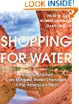 Shopping for Water: How the Market Ca...