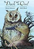 img - for The Duck and the Owl by Hanna Johansen (11-Oct-2007) Hardcover book / textbook / text book