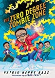 The Zero Degree Zombie Zone (Bakari Katari Johnson)