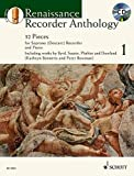 img - for Renaissance Recorder Anthology: 32 Pieces for Soprano (Descant) Recorder and Piano: 1 (Schott Anthology Series) book / textbook / text book