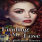 Finding My Love: A Mail Order Bride Romance   VD Cain