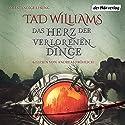 Das Herz der verlorenen Dinge: Ein Roman aus Osten Ard Hörbuch von Tad Williams Gesprochen von: Andreas Fröhlich