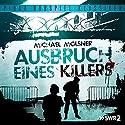 Ausbruch eines Killers Hörspiel von Michael Molsner Gesprochen von: Reinhart Firchow, Matthias Ponnier, Heta Mantscheff