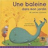 echange, troc Jean-Marie Henry, Sandra Poirot Chérif, Collectif - Une baleine dans mon jardin : 60 comptines d'écrivain
