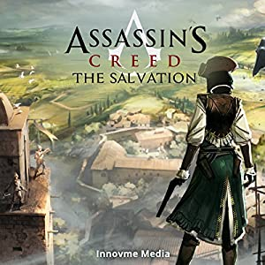 Assassin's Creed: The Salvation Hörbuch