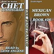 Mexican Brown: Penetrator Series, Book 26 | Chet Cunningham