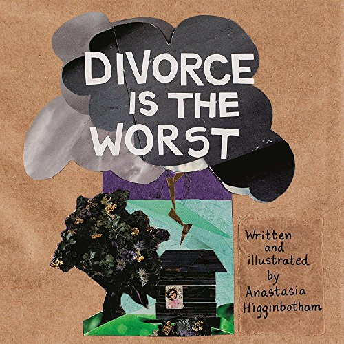 Divorce Is the Worst (Ordinary Terrible Things) PDF