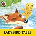 Ladybird Tales: Teatime Stories: Ladybird Audio Collection Audiobook by  Ladybird Narrated by Wayne Forester