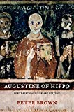 Peter Brown Augustine of Hippo: A Biography