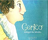 img - for Corteo: Cirque Du Soleil, Official Program 2007 book / textbook / text book