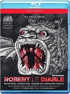 Meyerbeer: Robert le Diable (Royal Opera House 2012) [Blu-ray]