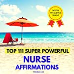 Top 111 Super Powerful Nurse Affirmations | Thomas Lee