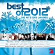 Best Of 2012 - Hits des Jahres
