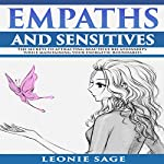Empaths and Sensitives: The Secrets to Attracting Beautiful Relationships While Maintaining Your Energetic Boundaries | Leonie Sage