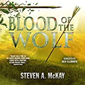 Blood of the Wolf: The Forest Lord, Book 4 | Steven A. McKay
