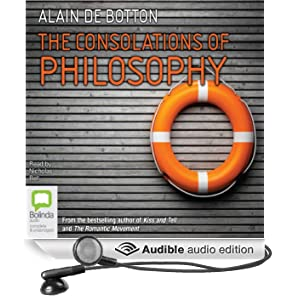 The Consolations of Philosophy (Unabridged)