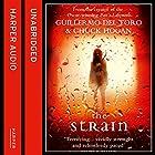 The Strain: Book One of the Strain Trilogy Hörbuch von Guillermo del Toro, Chuck Hogan Gesprochen von: Ron Perlman