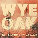 My Neighbor / My Creator [VINYL]