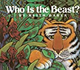 Who Is The Beast? (Turtleback School & Library Binding Edition) (0785753362) by Baker, Keith