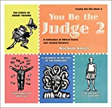 Nahum Amsel You Be the Judge 2: A Collection of Ethical Cases and Jewish Answers