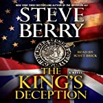 The King's Deception: A Cotton Malone Novel | Steve Berry