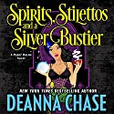Spirits, Stilettos, and a Silver Bustier: Pyper Rayne, Volume 1 Audiobook by Deanna Chase Narrated by Gabra Zackman