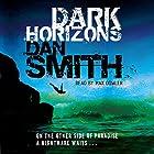 Dark Horizons Hörbuch von Dan Smith Gesprochen von: Max Dowler
