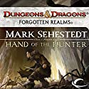 Hand of the Hunter: Forgotten Realms: Chosen of Nendawen, Book 2 Audiobook by Mark Sehestedt Narrated by Dara Rosenberg