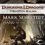 Hand of the Hunter: Forgotten Realms: Chosen of Nendawen, Book 2 | Mark Sehestedt