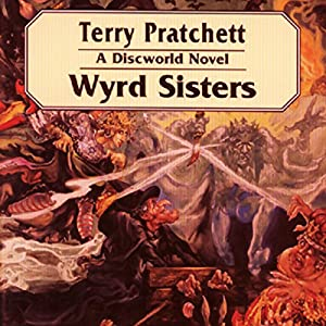 Wyrd Sisters: Discworld #6 Audiobook by Terry Pratchett Narrated by Celia Imrie