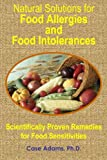 img - for Natural Solutions for Food Allergies and Food Intolerances: Scientifically Proven Remedies for Food Sensitivities book / textbook / text book