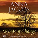 Winds of Change Audiobook by Anna Jacobs Narrated by Nicolette McKenzie