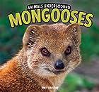 Mongooses (Animals Underground)