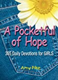 A Pocketful of Hope: 365 Daily Devotions for Girls