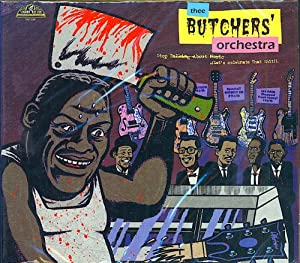 Thee Butchers' Orchestra - What About Now?