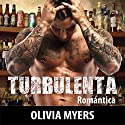 Turbulenta [Turbulent] Audiobook by Olivia Myers Narrated by Adriana Pascual,  Punch Audio