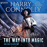 The Way into Magic: The Great Way, Book 2 | Harry Connolly