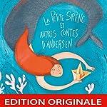 La petite sirène et autres contes d'Andersen | Hans Christian Andersen