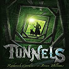 Tunnels: Tunnels Series, Book 1 Audiobook by Roderick Gordon, Brian Williams Narrated by Jack Davenport