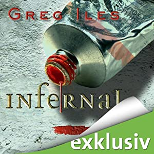 Infernal (Mississippi 3) | [Greg Iles]