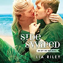 Sideswiped (       UNABRIDGED) by Lia Riley Narrated by Brittany Uomeleale, Tim Wright
