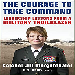 The Courage to Take Command Audiobook