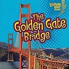 The Golden Gate Bridge Hörbuch von Jeffrey Zuehlke Gesprochen von:  Intuitive
