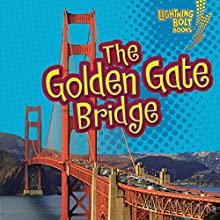 The Golden Gate Bridge Audiobook by Jeffrey Zuehlke Narrated by  Intuitive