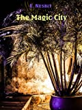 Image of The Magic City (Illustrated)