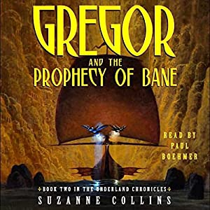 Gregor and the Prophecy of Bane Hörbuch