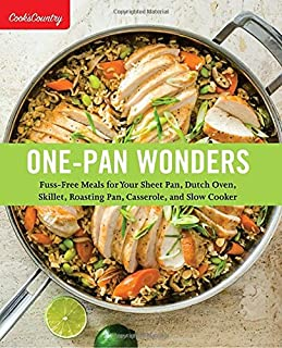 Book Cover: One-Pan Wonders: Fuss-Free Meals for Your Sheet Pan, Dutch Oven, Skillet, Roasting Pan, Casserole, and Slow Cooker