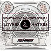 Heart racing moments for all Lovers&amp;Haters